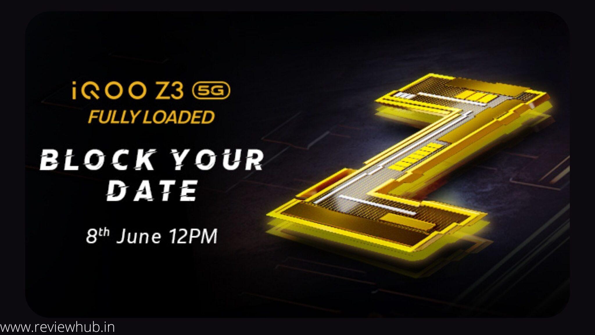 iQOO Z3 5G launch date